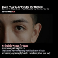 "Divest ""Your Body"" from the War Machine"