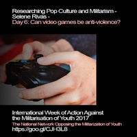 Researching Pop Culture and Militarism: Can video games be anti-violence?