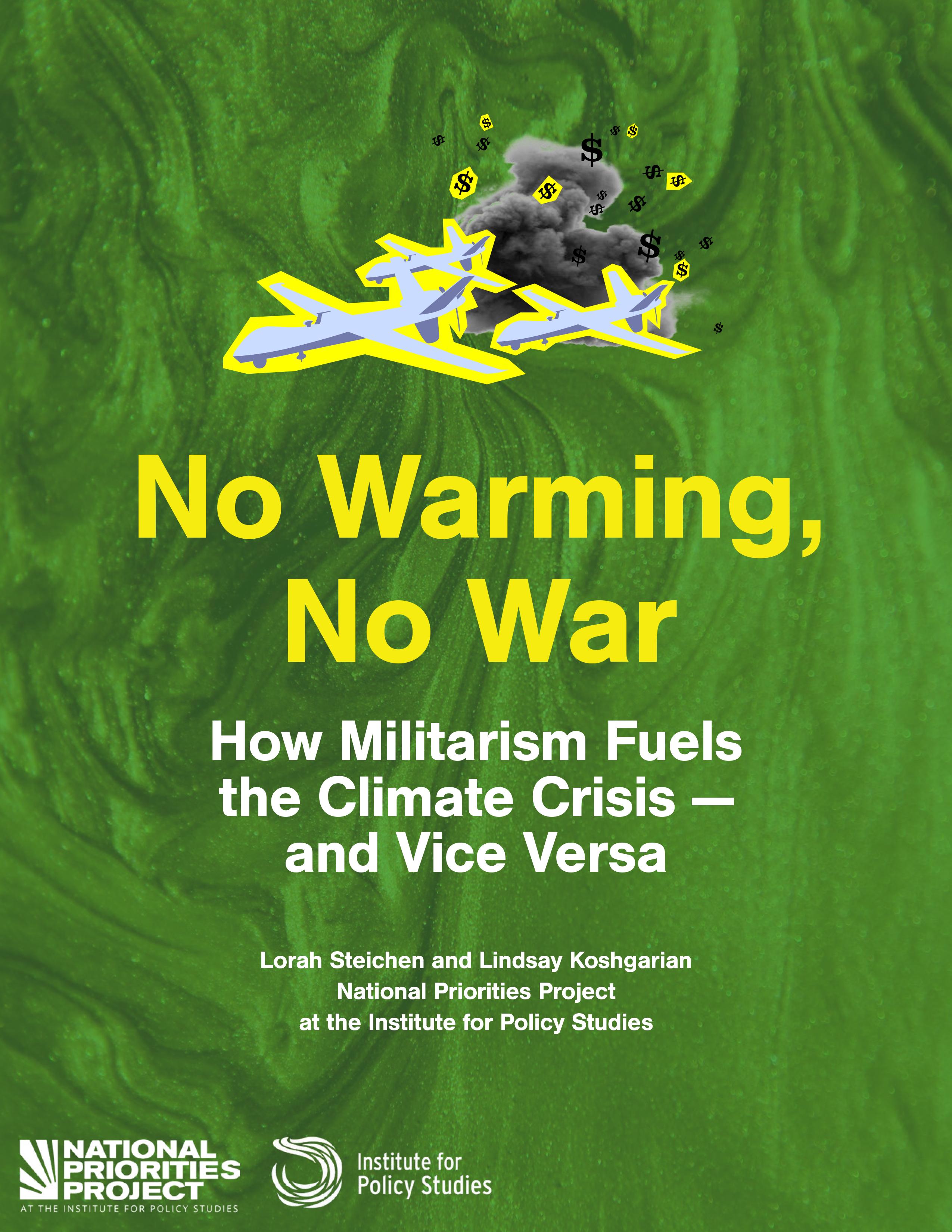 No Warming, No War: How Militarism Fuels the Climate Crisis—and Vice Versa